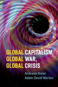 Global Capitalism  Global War  Global Crisis Book