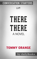 There There  A Novel by Tommy Orange Conversation Starters PDF