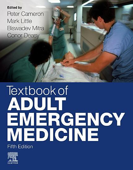 Textbook of Adult Emergency Medicine E Book PDF
