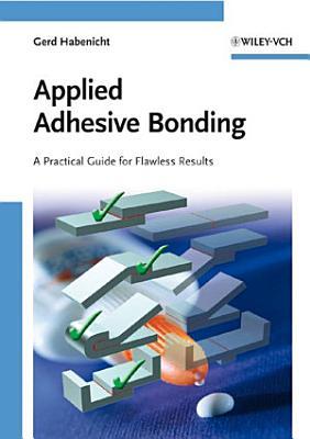 Applied Adhesive Bonding