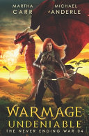WarMage: Undeniable