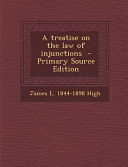 A Treatise on the Law of Injunctions   Primary Source Edition PDF