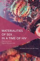 Materialities of Sex in a Time of HIV PDF
