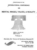 Proceedings of the International Conference on Mental Images, Values, & Reality