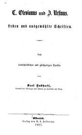 C. Olevianus und Z. Ursinus: Leben und ausgewählte Schriften