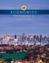 Economics: Private and Public Choice: Edition 16