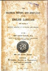 The Grammar, History, and Derivation of the English Language: With Chapters on Parsing, Analysis of Sentences, and Prosody