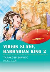 Virgin Salve, Barbarian King 2: Harlequin Comics