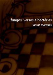 Fungos, Versos E Bactérias
