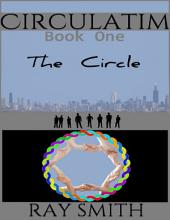 Circulatim - Book One - The Circle