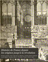 Histoire de France depuis les origines jusqu'à la révolution: Volume8,Partie2