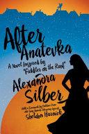 Download After Anatevka Book