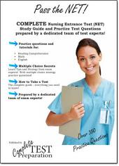 Pass the NET: Complete Nursing Entrance Test NET Study Guide and Practice Test Qestions