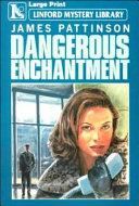 Dangerous Enchantment PDF