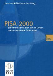 PISA 2000 — Ein differenzierter Blick auf die Länder der Bundesrepublik Deutschland