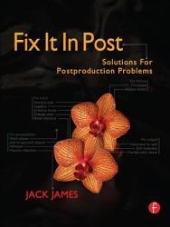 Fix It In Post Book PDF