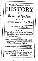 The Most Pleasing And Delightful History Of Reynard The Fox And Reynardine His Son Book PDF