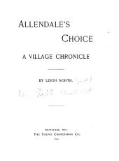 Allendale's Choice: A Village Chronicle