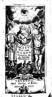 Opera omnia et in eum M. Z. Box-Hornii, et H. Grotii observationes