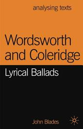 Wordsworth and Coleridge: Lyrical Ballads