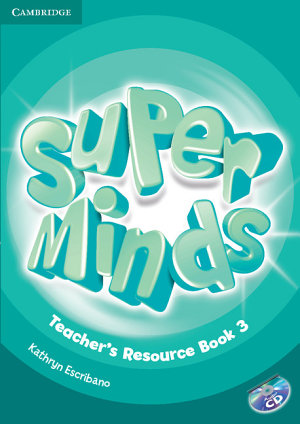 Super Minds Level 3 Teacher s Resource Book with Audio CD