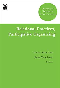 Relational Practices  Participative Organizing PDF