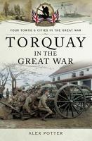 Torquay in the Great War PDF