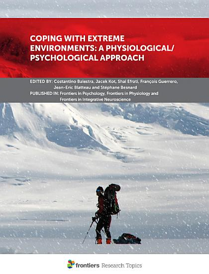 Coping With Extreme Environments  A Physiological Psychological Approach PDF