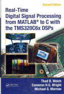 Real Time Digital Signal Processing from MATLAB   to C with the TMS320C6x DSPs  Second Edition PDF
