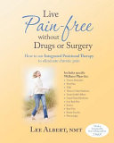 Live Pain Free Without Drugs Or Surgery