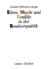 Eliten, Macht und Konflikt in der Bundesrepublik