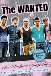 The Wanted Unofficial Biography