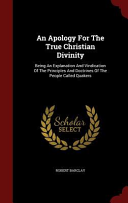 An Apology for the True Christian Divinity