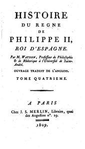 Histoire du règne de Philippe II, roi d'Espagne