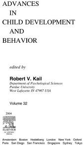 Advances in Child Development and Behavior: Volume 32
