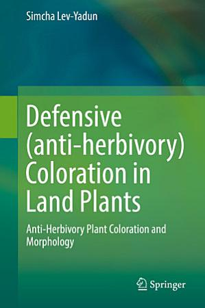 Defensive  anti herbivory  Coloration in Land Plants PDF