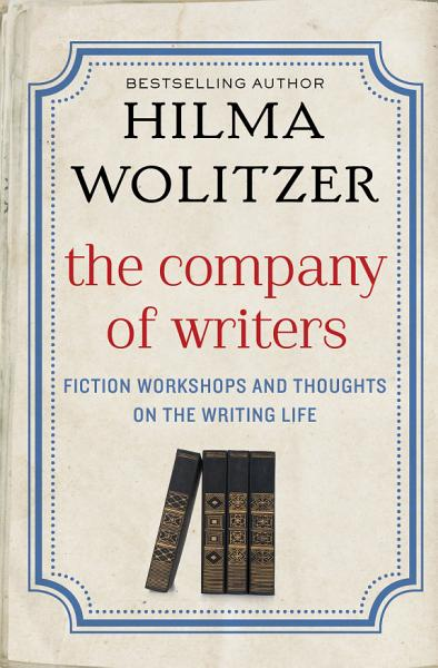 Download The Company of Writers Book