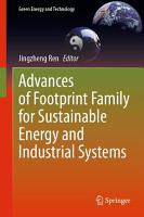 Advances of Footprint Family for Sustainable Energy and Industrial Systems PDF