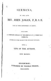 Sermons, Including a Complete Detail of the Service of a Communion Sabbath, According to the Usage of the Church of Scotland: With a Life of the Author