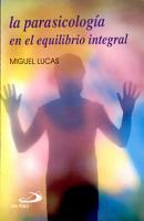 LA PARAPSICOLOG  A EN EL EQUILIBRIO INTEGRAL PDF