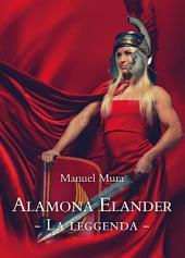 Alamona Elander - La leggenda