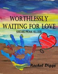 Worthlessly Waiting for Love PDF