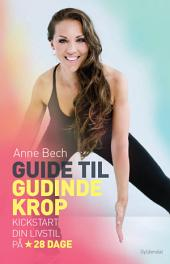 Guide til gudindekrop: Kickstart din livsstil på 28 dage