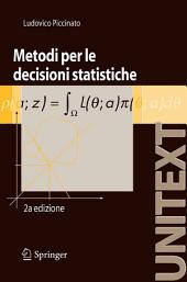 Metodi per le decisioni statistiche: Edizione 2