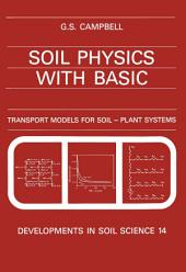 Soil Physics with BASIC: Transport Models for Soil-Plant Systems