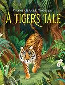 A Tiger s Tale