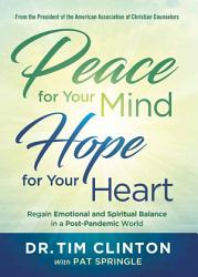 Peace For Your Mind Hope For Your Heart Book PDF