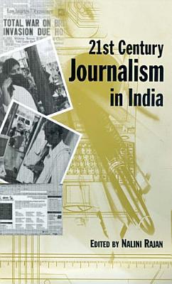 21st Century Journalism in India
