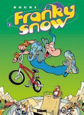 Franky Snow T03: Frime contrôle
