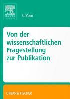 Von der wissenschaftlichen Fragestellung zur Publikation PDF